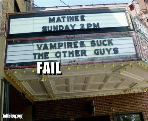failboat innuendo marquee movies placement signs vampires - 3890090752
