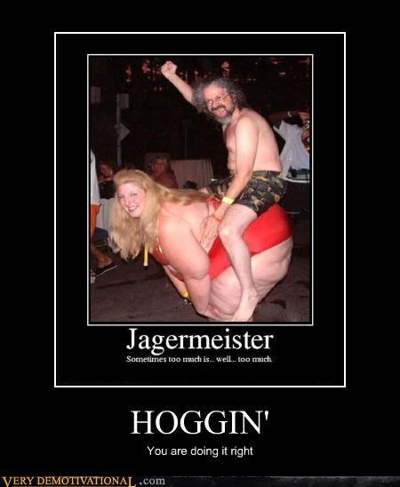 wtf hoggin doing it right fat jokes - 3890491648