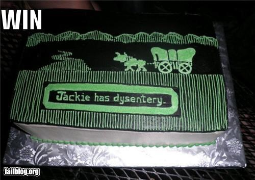 awesome,cake,disease,failboat,food,g rated,oregon trail,video games,win