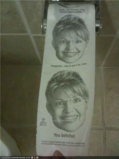 gross Sarah Palin toilet paper you betcha - 3890906880