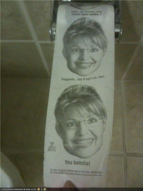 gross Sarah Palin toilet paper you betcha - 3890906880