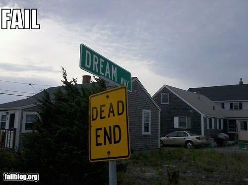 dead end,dreams,failboat,g rated,signs,streets
