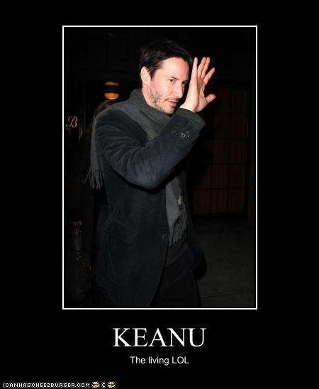 KEANU The living LOL
