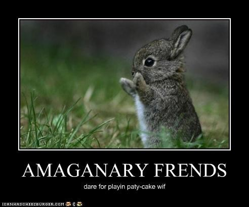bunny caption imaginary friends patty cake playing - 3893987584