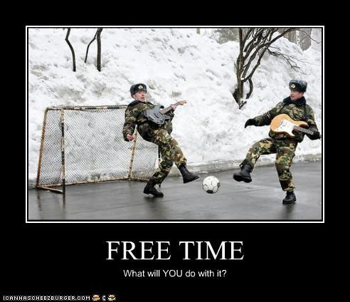 FREE TIME What will YOU do with it?