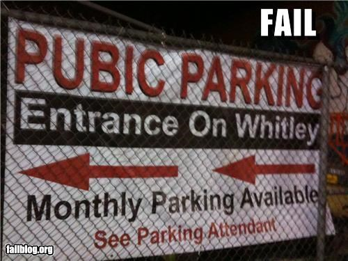"""Public Parking Fail this sign has been hanging on hollywood for at least a week... """"pubic"""" parking. heh."""