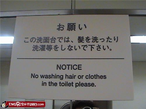 clothes,hair,signs,toilets,warnings,washing