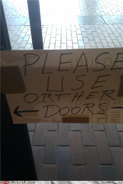 basic instructions depressing door dumb FAIL hooked on phonics illiterate paper sign paper signs Sad sign signage typo use other door