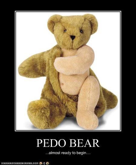 PEDO BEAR ...almost ready to begin....
