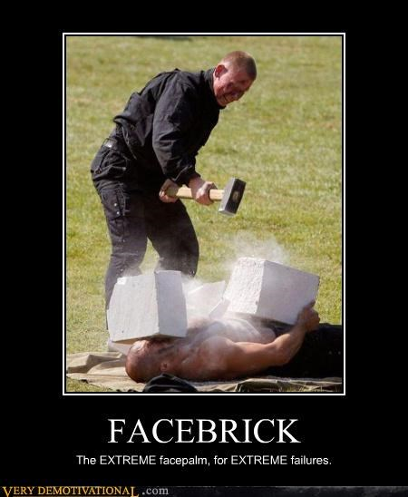 brick extreme facepalm FAIL idiots pain sledgehammer training - 3898716672