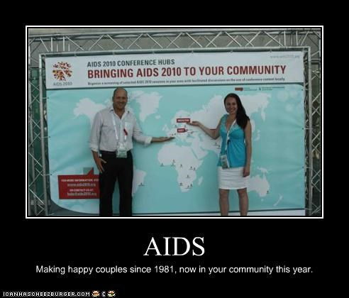 AIDS Making happy couples since 1981, now in your community this year.