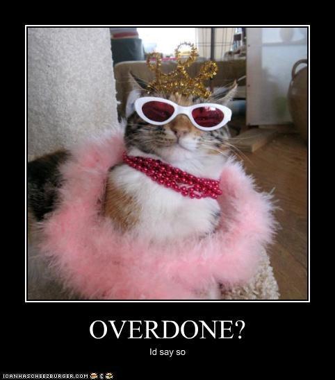 OVERDONE? Id say so