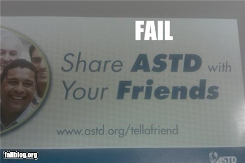 Advertisement Wording Fail THey won't be your friends for long if you share a std with them.