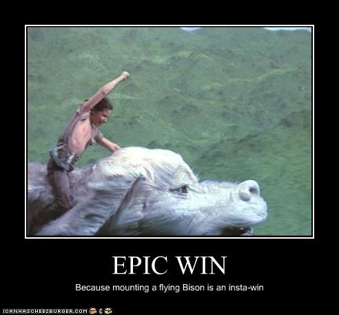 EPIC WIN Because mounting a flying Bison is an insta-win