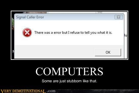computers errors hey-kid-im-a-computer idiots jerk windows - 3910700288