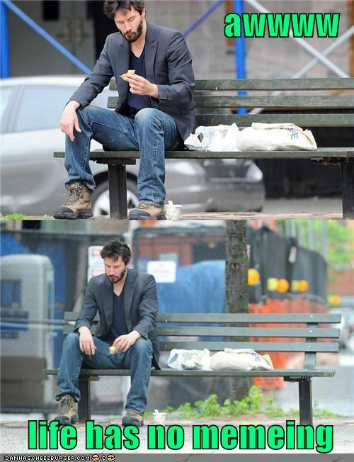 celebrity-pictures-sad-keanu-life-memeing,lolz