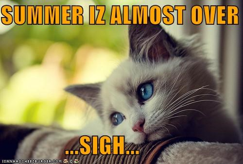 summer-iz-almost-over-sigh