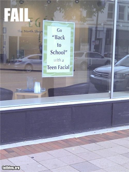 back to school,facials,failboat,innuendo,promotions,signs,specials,teens