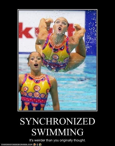 SYNCHRONIZED SWIMMING It's weirder than you originally thought.