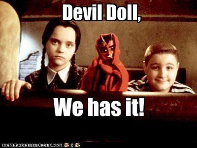 Devil Doll, We has it!