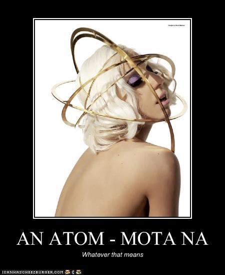 AN ATOM - MOTA NA Whatever that means