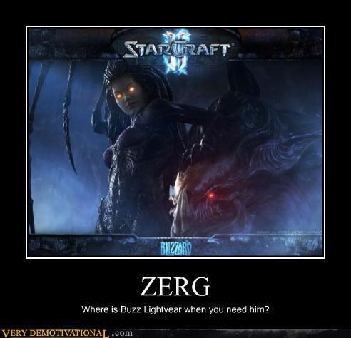 Star Craft 2 buzz lightyear Zerg