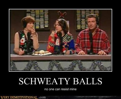 balls wtf SNL schweaty
