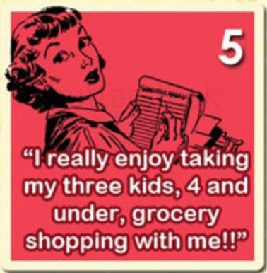 a list of things mothers would never say