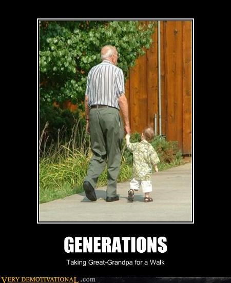 GENERATIONS Taking Great-Grandpa for a Walk
