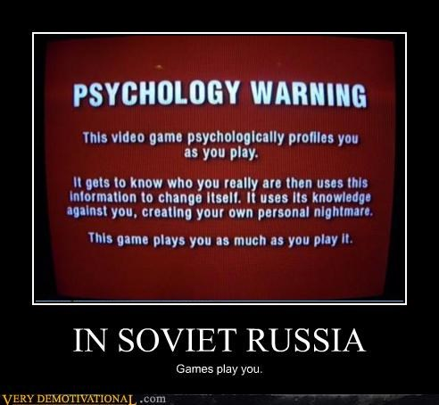 hilarious nightmare Soviet Russia Terrifying terror video games warning yakov smirnoff - 3936798976