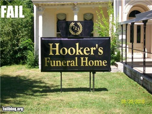 business name,failboat,funeral home,hookers,innuendo