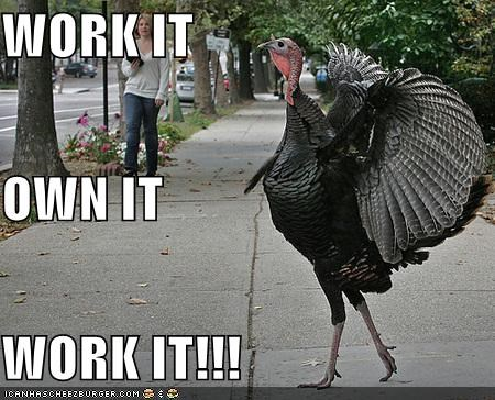 caption captioned own it strutting Turkey work it - 3946615040