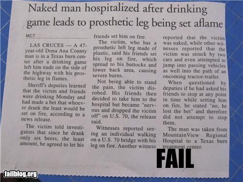 bad idea drunk failboat fire Probably bad News prosthetic leg - 3946752256