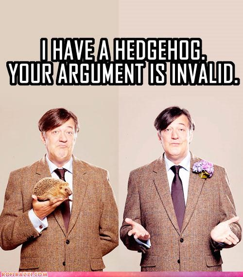 animals argument is invalid British comedians Hall of Fame hedgehogs invalid Stephen Fry - 3949229824