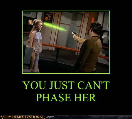 faze phase phaser Star Trek unfazed willpower you-cant - 3950204160