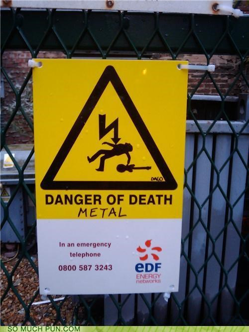 danger,dangers,Death,death metal,metal,Music,rocking out,sign,spinal tap,too hard,warning
