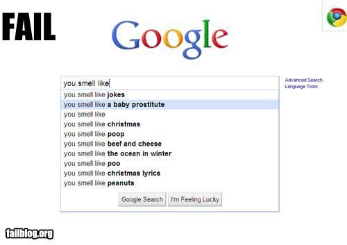 Autocomplete Me,Awkward,Babies,failboat,google,prostitute,scent,search