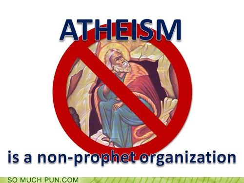 atheism controversy prophets puns religion tax breaks - 3951674880
