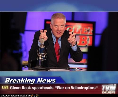 air quotes dinosaurs glenn beck idiot pundits velociraptor war - 3952676608