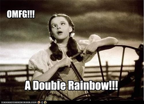 Dorothy,double,durrrthy even,hurr,Movies and Telederp,rainbow,wizard of oz