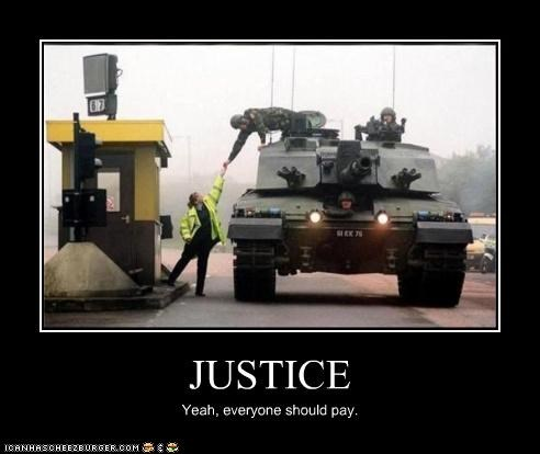 JUSTICE Yeah, everyone should pay.