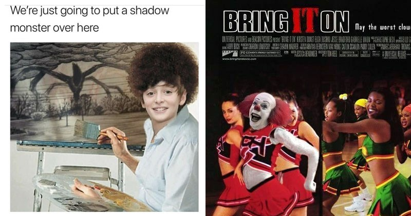 Funny memes about Stranger Things, Pennywise the clown, It, photoshop, parents, dogs, cats, animals, food, love, dating, relationships, friendships, sleeping, sleep.