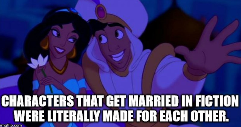 wtf shower thoughts   Person - CHARACTERS THAT GET MARRIED IN FICTION WERE LITERALLY MADE FOR EACH OTHER. imgflip.com