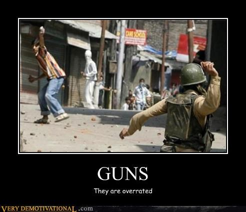 guns hilarious impossible overrated Protest riots rocks soldiers throwing stuff