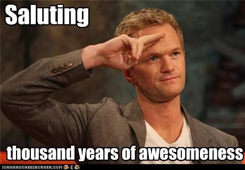Saluting thousand years of awesomeness