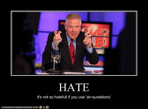 HATE it's not so hatefull if you use 'air-quotations'