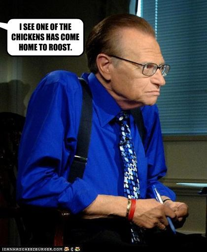 chickens Larry King old man roost sayings talk show host - 3967621632