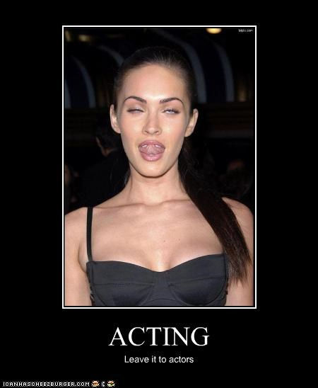 actor celeb demotivational funny megan fox - 3967630848