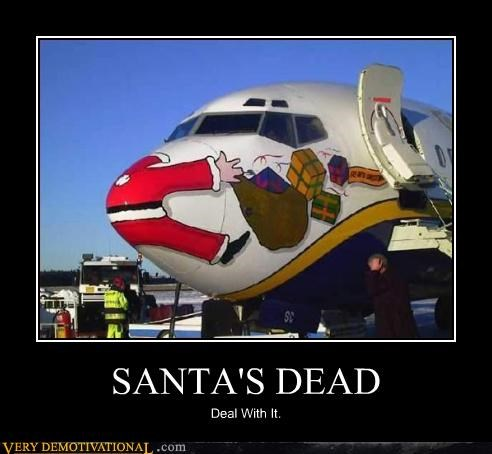 airplanes childhood Deal With It Death just-kidding-relax Sad sad but true santa claus - 3971470336
