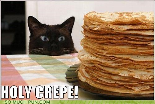 cat,crap,crepe,exclamation,food,holy,holy crap,plate,uncertainty,work